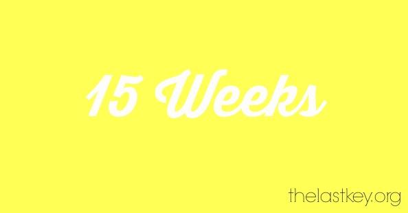 15-weeks